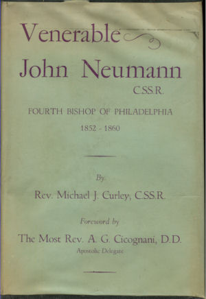 Image for Venerable John Neumann C.SS.R. Fourth Bishop of Philadelphia, 1852-1860