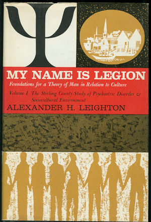 Image for My Name is Legion : Foundations for a Theory of Man in Relation to Culture, Vol. I