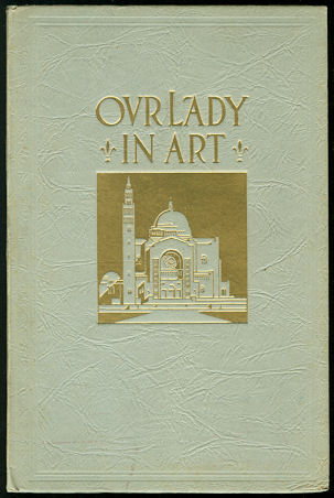 Image for Our Lady In Art, Vol. I