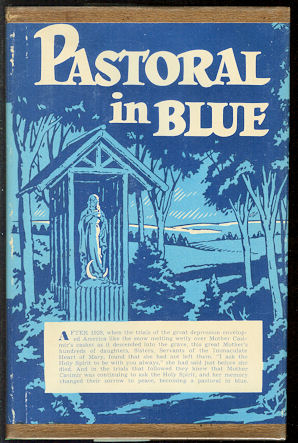 Image for Pastoral In Blue : The Story of Mother M. Casimur, 1850-1929
