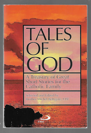 Image for Tales of God : A Treasury of Great Short Stories for the Catholic Family