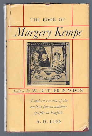 Image for The Book of Margery Kempe : A Modern Version of the Earliest Known Autobiography in English, A.D. 1436