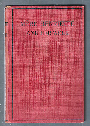 Image for Mere Henriette and Her Work