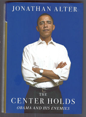 Image for The Center Holds : Obama and His Enemies