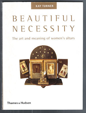 Image for Beautiful Necessity : The Art and Meaning of Women's Alters