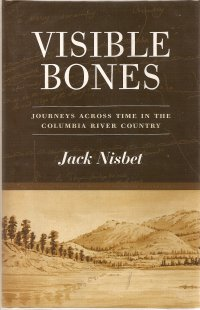 Image for Visible Bones: Journeys Across Time in the Columbia River Country