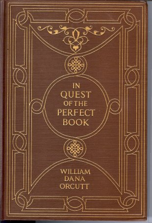 Image for In Quest of the Perfect Book : Reminiscences & Reflections of a Bookman